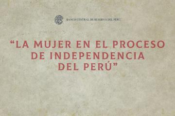 serie numismática la mujer en el proceso de la independencia del perú