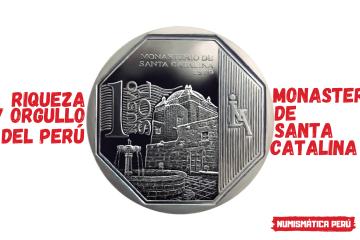 moneda alusiva al monasterio de santa catalina, riqueza y orgullo del perú